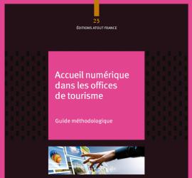 Alain Ferrandon a participé à l'élaboration du guide de l'accueil numérique dans les offices de tourisme, publié par Atout France